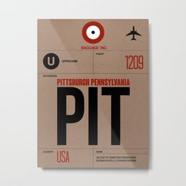 PIT Pittsburgh Luggage Tag 1 Metal Print
