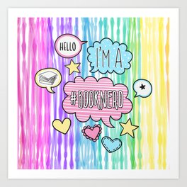 Hello, I'm a Booknerd - Colorful Art Print