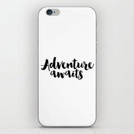 Dorm Art,Apartment Decor,Inspirational Print Seek Adventure Print,Printable Art,Adventure Sign,Dorm iPhone Skin