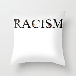 Word racism showing unity amongst faces of women of different skin color Throw Pillow