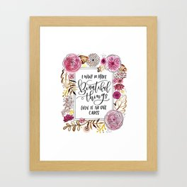 Beautiful Things Framed Art Print