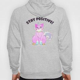 STAY POSITIVE Hoody