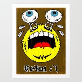 FREAKIN' CRYING EMOTICON! Art Print
