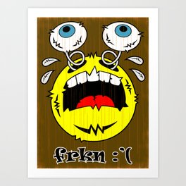 FREAKIN' CRYING EMOTICON! Art Print