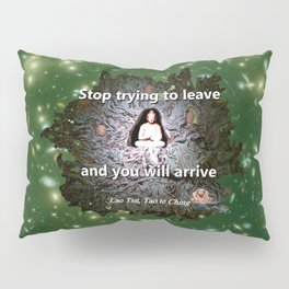 Stop trying to leave Pillow Sham
