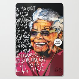 Maya Angelou Cutting Board