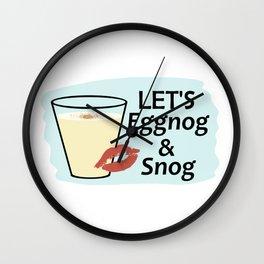 Let's Eggnog & Snog Wall Clock