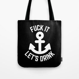 Let's Drink Funny Quote Tote Bag