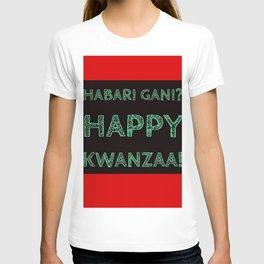 Habari Gani? Happy Kwanzaa! T-shirt