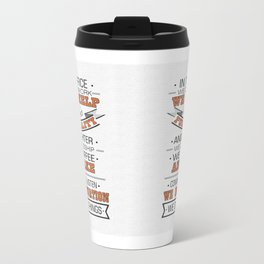 In this office we do teamwork Inspirational Typography Quote Design Travel Mug