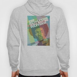 The revolution will not be televised Hoody