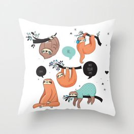 Keep calm and be Sloth Throw Pillow