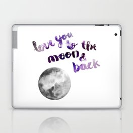 """PERIWINKLE """"LOVE YOU TO THE MOON AND BACK"""" QUOTE + MOON Laptop & iPad Skin"""