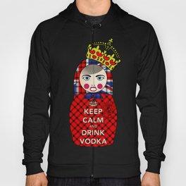 Keep Calm and Drink Vodka Matryoshka Hoody