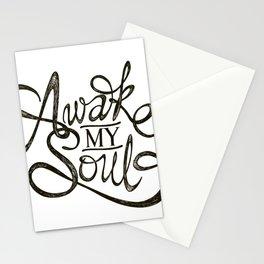 Awake my Soul Stationery Cards