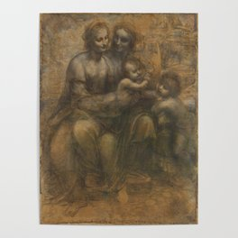 The Virgin and Child with St Anne and St John the Baptist by Leonardo da Vinci Poster