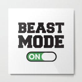 Beast Mode Metal Print