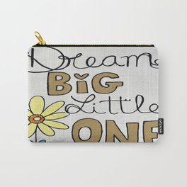 Dream Big Little One Carry-All Pouch