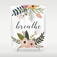 breathe Shower Curtains featuring Breathe by Indulge My Heart