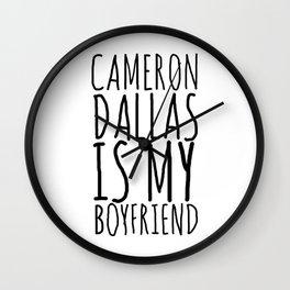 cameron dallas is my boyfriend Wall Clock