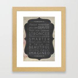 Inspirational Quote (Braver, Stronger, Smarter) Framed Art Print