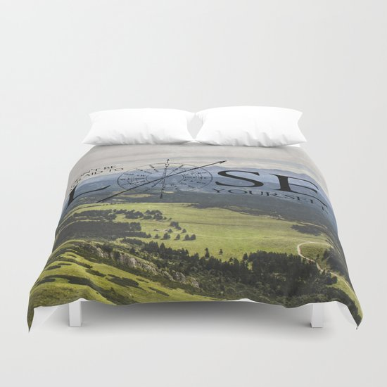 Don't Be Afraid To Lose Yourself Duvet Cover