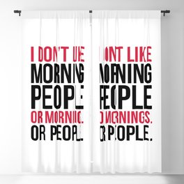 Morning People Funny Quote Blackout Curtain