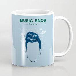 Even HIGHER, Even FLY-er — Music Snob Tip #074.5 Coffee Mug