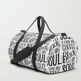 I LIKE MY COFFEE BLACK LIKE MY SOUL Duffle Bag