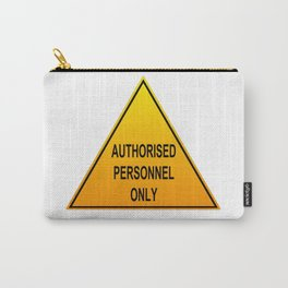 Authorised Personnel Only with English spelling Carry-All Pouch