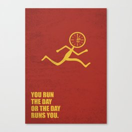 Lab No. 4 - You Run The Day Or The Day Runs You Corporate Start-up Quotes Canvas Print