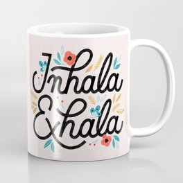 Inhala Exhala Coffee Mug