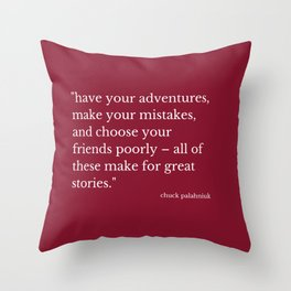 What Great Stories Are Made Of (Wine) Throw Pillow