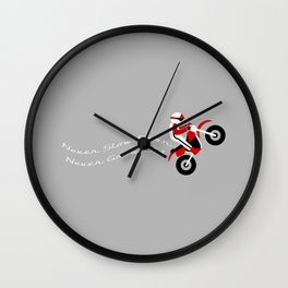 Never Slow Down Wall Clock