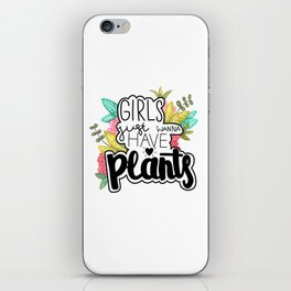 girls just wanna have plants iPhone Skin