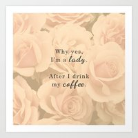 Lady After Coffee Art Print