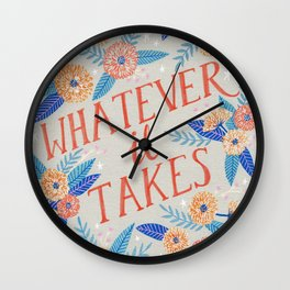 Whatever it Takes - Grey Wall Clock