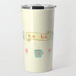 Mild Thing Travel Mug