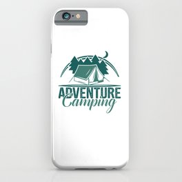 Adventure Camping gr iPhone Case