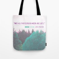 "tolkien Tote Bags featuring Dreamland Forest - J. R. R. Tolkien Quote - ""Not all those who wander are lost."" by Canis Picta"