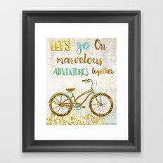 Let's Go On Marvelous Adventures Together Framed Art Print