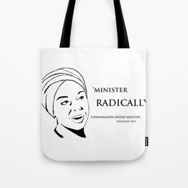 Minister Radically Tote Bag