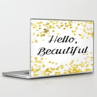 hello beautiful Laptop & iPad Skins featuring Hello, Beautiful by Alyssa Grau