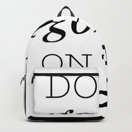 Don't Go Me On The Cookie Gift Idea Backpack