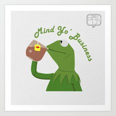 Mind Yo Business Art Print
