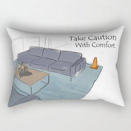 Take Caution With Comfort Rectangular Pillow