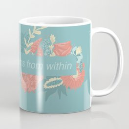 Happiness blooms from within Coffee Mug