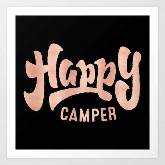 HAPPY CAMPER Rose Gold on Black Art Print