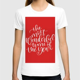The Most Wonderful Time of the Year T-shirt