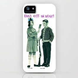 Bat off! iPhone Case